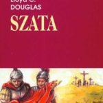 Szata – Lloyd C. Douglas