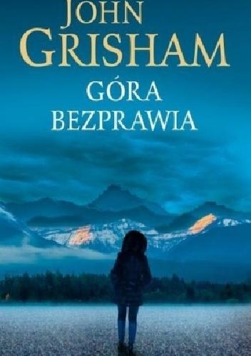 Góra bezprawia - John Grisham