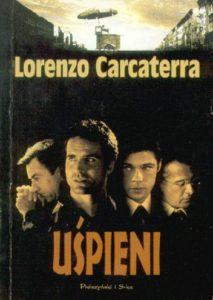 Uśpieni - Lorenzo Carcaterra