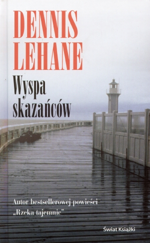 Wyspa tajemnic (wyspa skazańców) - Dennis Lehane
