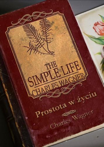 Prostota w życiu - Charles Wagner