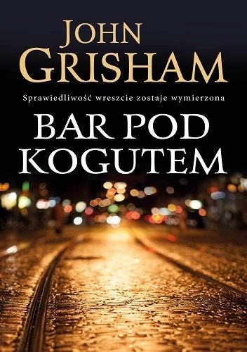 Bar pod Kogutem - John Grisham