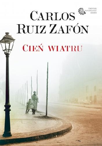 Cień wiatru - Carlos Ruiz Zafon
