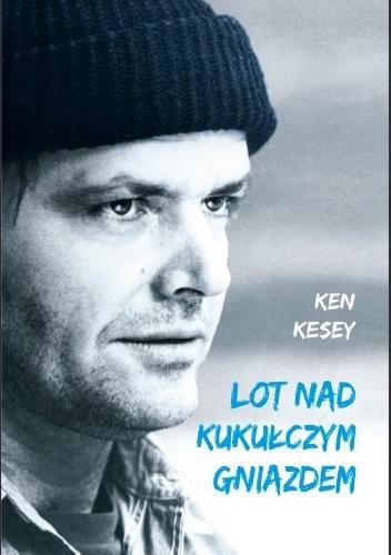 Lot nad kukułczym gniazdem – Ken Kesey