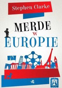 Merde w Europie - Stephen Clarke