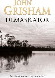 Demaskator - John Grisham