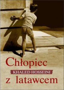 Chłopiec z latawcem - Khaled Hosseini