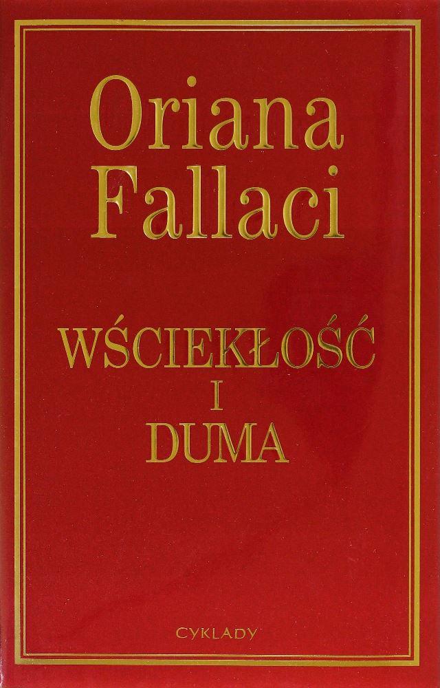 Wściekłość i duma - Oriana Fallaci