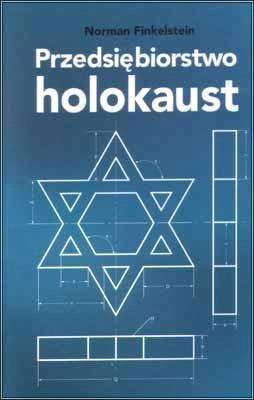 Przedsiębiorstwo holokaust – Norman Finkelstein