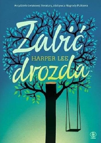 Zabić drozda – Harper Lee