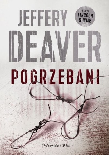 Pogrzebani - Jeffery Deaver