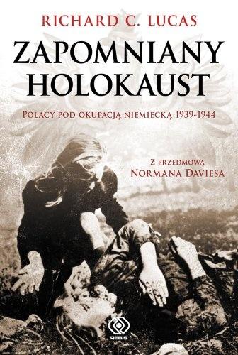 Zapomniany holokaust – Richard C. Lukas