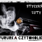 Dwururka czytoholika, czyli dwumiesięczne <br />podsumowanie - styczeń/luty 2019