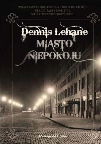 Miasto niepokoju - Dennis Lehane