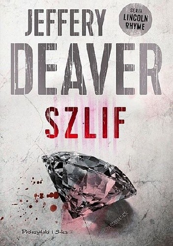 Szlif - Jeffery Deaver