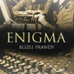 Enigma. Bliżej prawdy – Marek Grajek