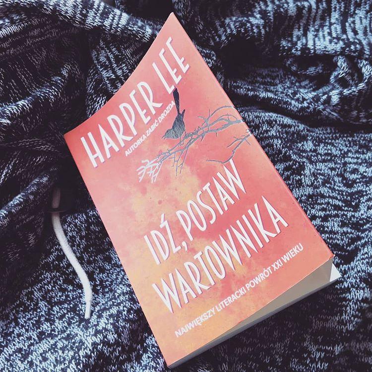 Idź, postaw wartownika - Harper Lee - czytoholik