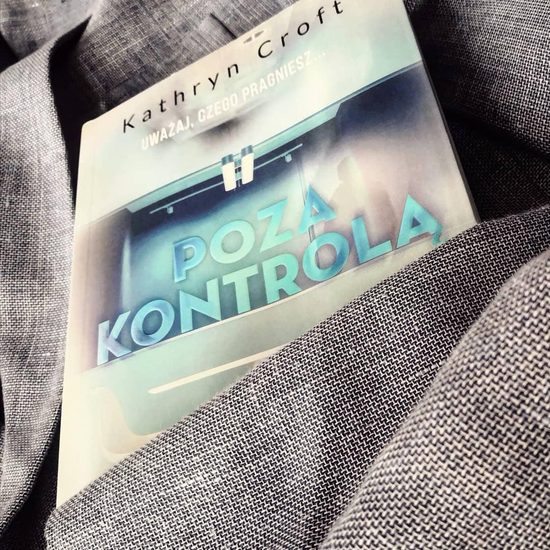 Poza kontrolą - Kathryn Croft - czytoholik