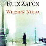 Więzień nieba – Carlos Ruiz Zafon