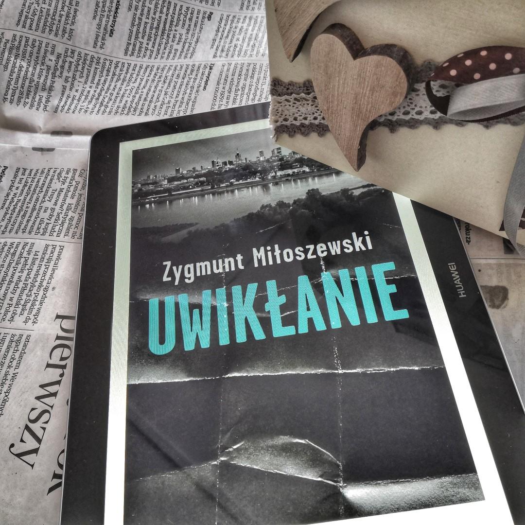 Uwikłanie - Zygmunt Miłoszewki - czytoholik