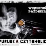 Dwururka, czyli dwumiesięczne podsumowanie - wrzesień/październik 2019