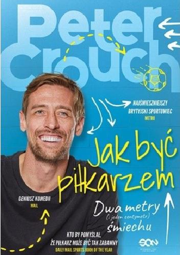 Jak być piłkarzem - Peter Crouch