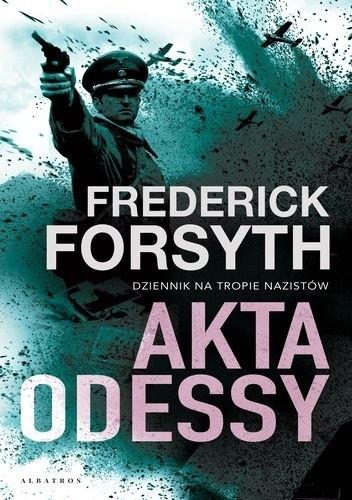 Frederick Forsyth - Akta Odessy