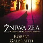 Żniwa zła – Robert Galbraith