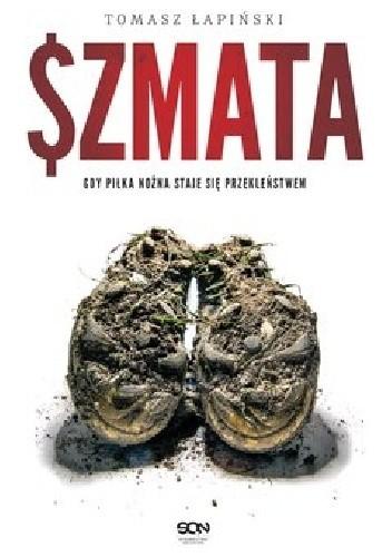 Szmata - Tomasz Łapiński