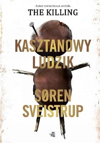 Kasztanowy ludzik - Soren Sveistrup