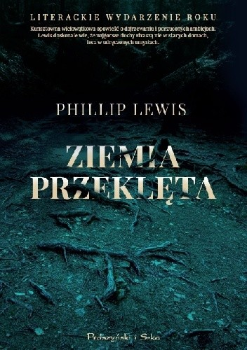 Ziemia przeklęta - Phillip Lewis