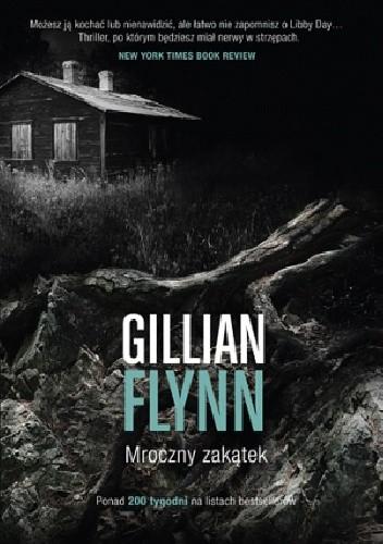 Mroczny zakątek - Gillian Flynn